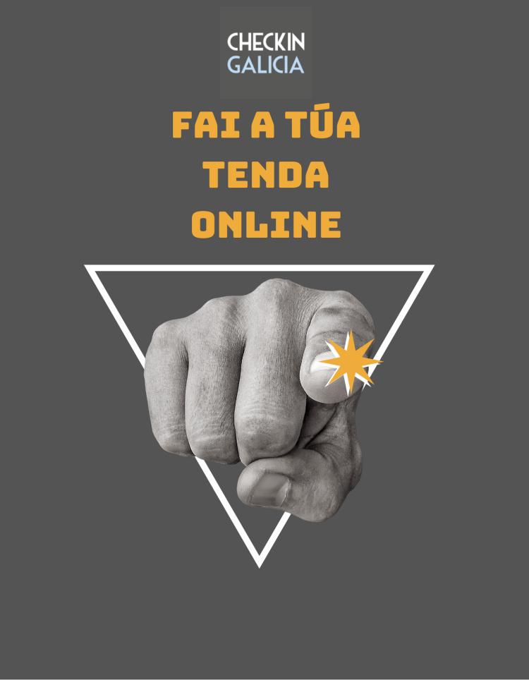 FAI A TÚA TENDA ONLINE